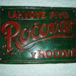 Reklamní cedule z konventního pivovaru v Ročově