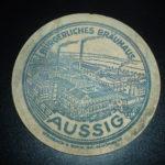 Starý pivní tácek Burgerliches Brauhaus Aussig